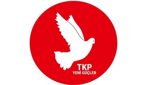"""TKP yeni güçler ile BKP """"değişim ve kurtuluş ittifakı""""nın kuruluşunu yarın açıklıyor"""