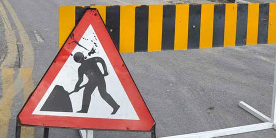 Bu yollar trafik akışına  kapalı olacak