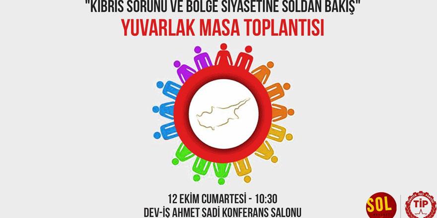 Sol Hareket ve Türkiye İşçi Partisi'nden yuvarlak masa toplantısı