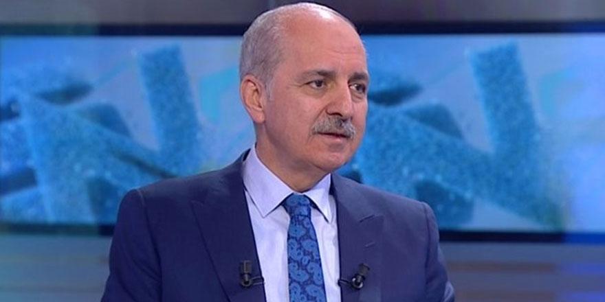 Numan Kurtulmuş: Fetullah Gülen'in Bağdadi'den farkı yok