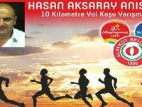 Hasan Aksaray anısında 10 kilometre yol koşusu yarışması düzenleniyor